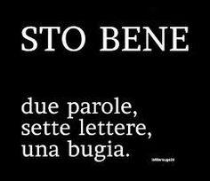 La bugia più grande e quella che diciamo più spesso Italian Phrases, Italian Quotes, Me Quotes, Funny Quotes, Einstein, Lema, Tumblr, True Words, Sentences