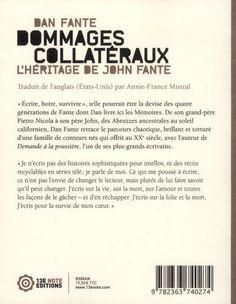 Dommages collatéraux - Dan Fante Chez 13ème note, exclusivement