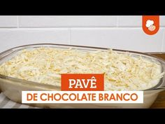 Pavê de chocolate branco — Receitas TudoGostoso - YouTube Coco, Mousse, Macaroni And Cheese, Ethnic Recipes, Youtube, Chocolate Curls, White Chocolate, Desert Recipes, Ethnic Food