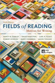 Fields of Reading: Motives for Writing / Edition 10 by Nancy R. Comley Download
