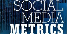 Jim Sterne – Social Media Metrics   Review
