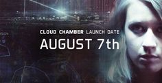 Cloud Chamber launches on August 7th!