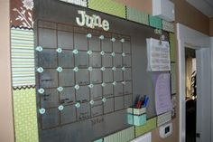 Oversized Dry Erase/Magnetic Calendar. Expo Markers are great for this!