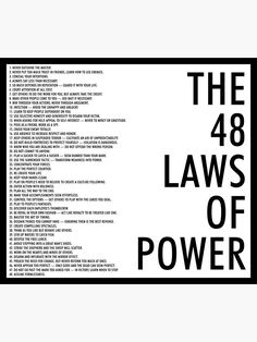 'the 48 laws of power' Poster by Millions of unique designs by independent artists. Find your thing. Wisdom Quotes, Words Quotes, Wise Words, Quotes To Live By, Life Quotes, Sayings, Reason Quotes, Positive Affirmations, Positive Quotes