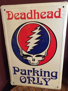 Grateful Dead Steal Your Face Deadhead Parking Only Metal Sign FREE SHIPPING