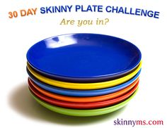 It's the beginning of a new month, so why not try out our Skinny Plate Challenge for the next 30 days.