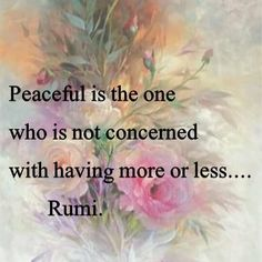 Top 100 Inspirational Rumi Quotes: Click image to discover the 100 greatest Rumi quotations on love, life and transformation. Rumi Love Quotes, Sufi Quotes, Spiritual Quotes, Positive Quotes, Me Quotes, Inspirational Quotes, Motivational, Kahlil Gibran, Cool Words