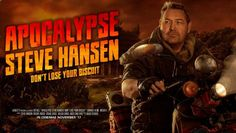All Blacks coach Steve Hansen in the promotional poster for his Apocalypse Steve Hansen campaign for Arnott's Biscuuits. Steve Hansen, All Blacks, Losing You, Apocalypse, Acting, Cinema, Ads, Film, Movie Posters