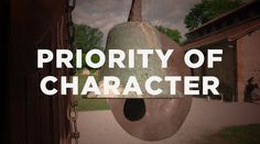 The Priority of Character | The Resurgence