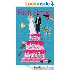 Dog Day Wedding - Kindle edition by Rich Amooi. Literature & Fiction Kindle eBooks @ Amazon.com.