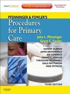 Pfenninger and Fowler's Procedures for Primary Care: Expert Consult (Pfenninger, Pfenniger and Fowler's Procedures for Primary Care, Expert Consult) by John L. Pfenninger, http://www.amazon.com/dp/B0054JE9JA/ref=cm_sw_r_pi_dp_O5Yqsb0T6VA39