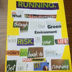"Currently doing a poetry unit with 7th grade. Today we did ""Found Poetry"". We cut out words and phrases from magazines and newspapers, and composed a poem. Here is my example I made for them called ""Running."""