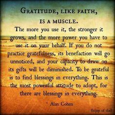 Gratitude is a muscle