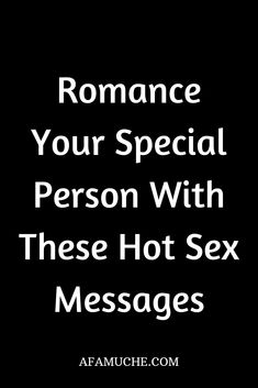 Sex text messages romantic These Romantic