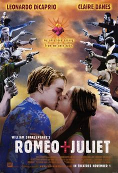 Romeo + Juliet, 1996, directed by Baz Luhrmann.