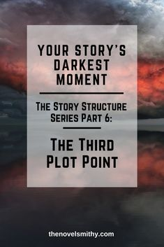 The Story Structure Series The Third Plot Point - writing tips Creative Writing Tips, Book Writing Tips, Writing Process, Writing Quotes, Writing Resources, Writing Help, Writing Images, Writing Humor, Writing Courses