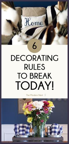 When it comes to home decor, there are a lot of rules to follow. But sometimes rules are meant to be broken! If you want your home interiors to look creative and awesome, check out these home decor rules to break today! For the tips and tricks head over to https://www.themodernnestblog.com/archives/2560 #homedecor | Home Decor Ideas
