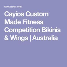 Cayios Custom Made Fitness Competition Bikinis & Wings | Australia
