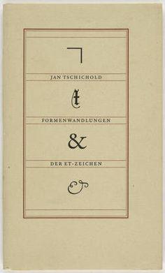 """Jan Tschichold. """"Formenwandlungen der Et-Zeichen"""" by Jan Tschichold. Unknown"""