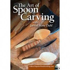 The Art of Spoon Carving Video Download #woodworkingprojectplan