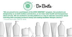 EWG Verified™: Oral Care That's Better For Your Health | Do you worry about accidentally swallowing toxic chemicals while brushing your teeth? Lucky for you Dr. Brite has EWG Verified™ toothpaste and mouthwash.