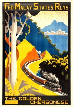 Malaysia Golden Chersonese Malay States Railways, 1933 - original vintage poster by Hugh M le Fleming