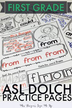 American Sign Language Practice pages using Dolch First Grade word lists Meaningful practice for kindergarten or first grade level readers.