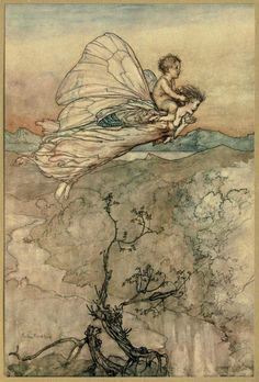 """Bear the changeling child to my bower in fairy land"" by Arthur Rackham  Illustration used for Shakespeare's ""Midsummer Night's Dream""  Arthur Rackham [English Golden Age Illustrator, 1867-1939]  Watercolor, pen & ink (1908)  ""I then did ask of her [Titania] her changeling child; Which straight she gave me, and her fairy sent To bear him to my bower in fairy land"" -Oberon, king of the fairies,  via Plum leaves"