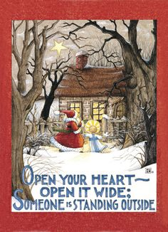 open your heart wide  Mary Engelbreit  I have this in a tin... maybe someone special will get this vintage piece for Christmas!