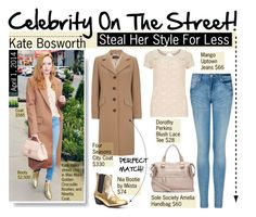 """""""Celebrity On The Street : Kate Bosworth"""" by reddotdaily ❤ liked on Polyvore featuring Miista, MANGO, Dorothy Perkins, Four Seasons, Sole Society, StreetStyle, celebrity, SpringStyle, CelebrityStyle and katebosworth"""