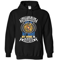 I May Live in the United Kingdom But In My Mind My Home Is Always Armenia V1 T-Shirts, Hoodies. BUY IT NOW ==► https://www.sunfrog.com/States/I-May-Live-in-the-United-Kingdom-But-In-My-Mind-My-Home-Is-Always-Armenia-V1-znybhpsilc-Black-Hoodie.html?id=41382