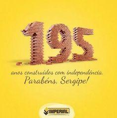 Sergipe é bem pequeno dentro do mundo, mas o mundo que ele cria é enorme dentro da gente. Parabéns pelos seus 195 anos de emancipação política! #imperialconstrutora #Sergipe #inspiração