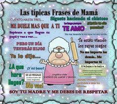 SUEÑOS DE AMOR Y MAGIA: Típicas frases de Mamá