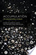 Accumulation: The Material Politics of Plastic