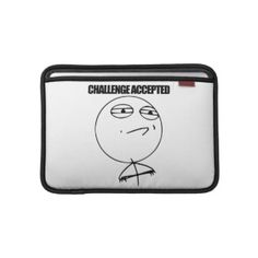 Challenge Accepted Macbook Air Sleeve