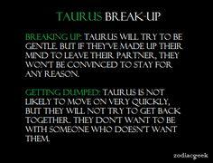 Taurus: Break Ups (Zodiac Geek)