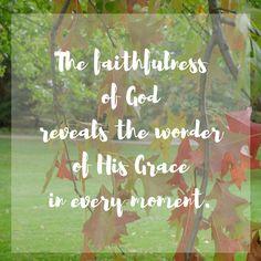 When His faithfulnes
