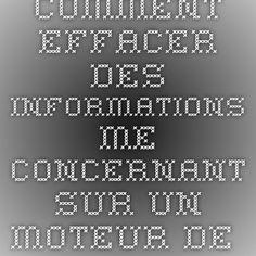 Comment effacer des informations me concernant sur un moteur de recherche ? - CNIL - Commission nationale de l'informatique et des libertés