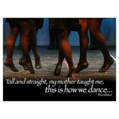 Irish Dance Poster    quote from Riverdance