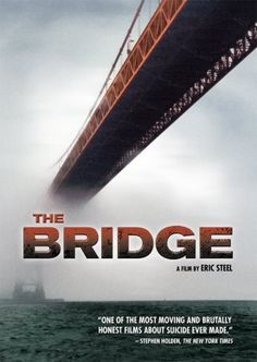 The Bridge (2006) on IMDb: People suffer largely unnoticed while the rest of the world goes about its business. This is a documentary exploration of the mythic beauty of the Gol
