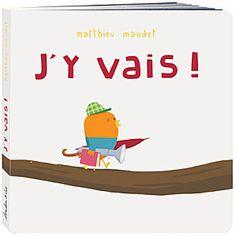 J'Y VAIS de Matthieu Maudet (l'école des loisirs). Derechos disponibles: português
