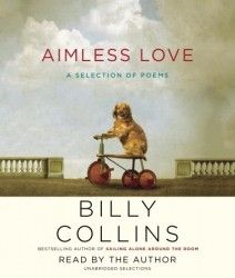 Billy Collins: 'Aimless Love'