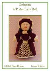This is Catherine, a Tudor Lady 1546. Catherine is a knitted Tudor doll and is 28cms tall. This knitting pattern is worked flat and would suit an Experienced Knitters. http://www.ravelry.com/patterns/library/catherine---a-tudor-doll-1546