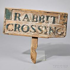 """Carved and Painted """"RABBIT/CROSSING"""" Sign - early 20th C"""