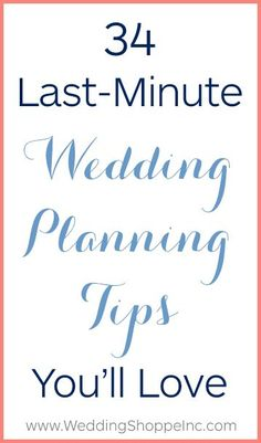 The last-minute wedding planning tips every bride needs!