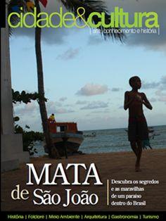 Mata de São João - BA - Brasil         Revista Cidade & Cultura. Para visualizar a versão digital da revista acesse: www.cidadeecultura.art.br         Foto de Tatyana Andrade