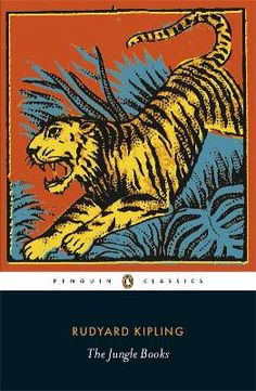 """The Jungle Book by Rudyard Kipling- Presents the adventures of Mowgli, the """"man-cub,"""" abandoned as a baby by his parents and raised by the wolves in the wilds of the jungle."""
