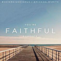REDE MISSIONÁRIA: YOU'RE FAITHFUL FOREVER