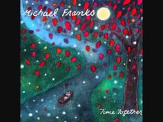 Michael Franks - I'd Rather Be Happy Than Right