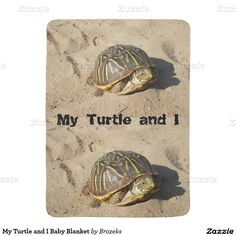 My Turtle and I Baby Blanket